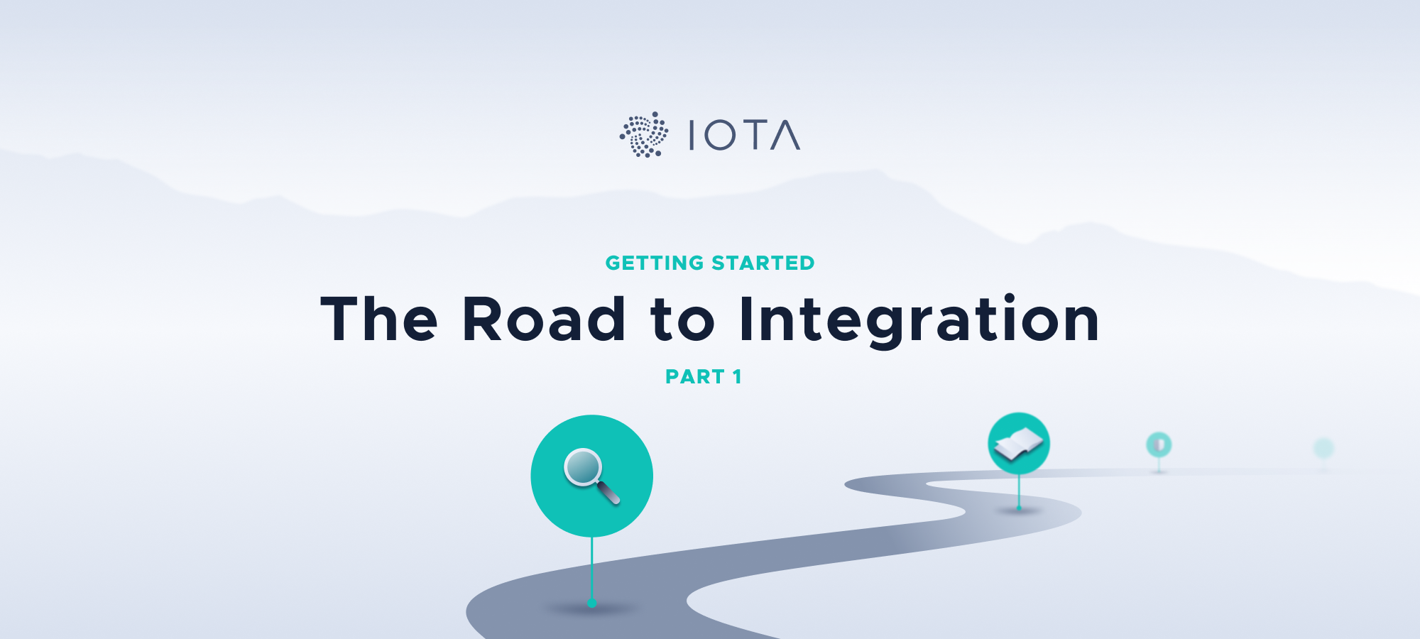the road to integration: part 1 — getting started  iota foundation blog