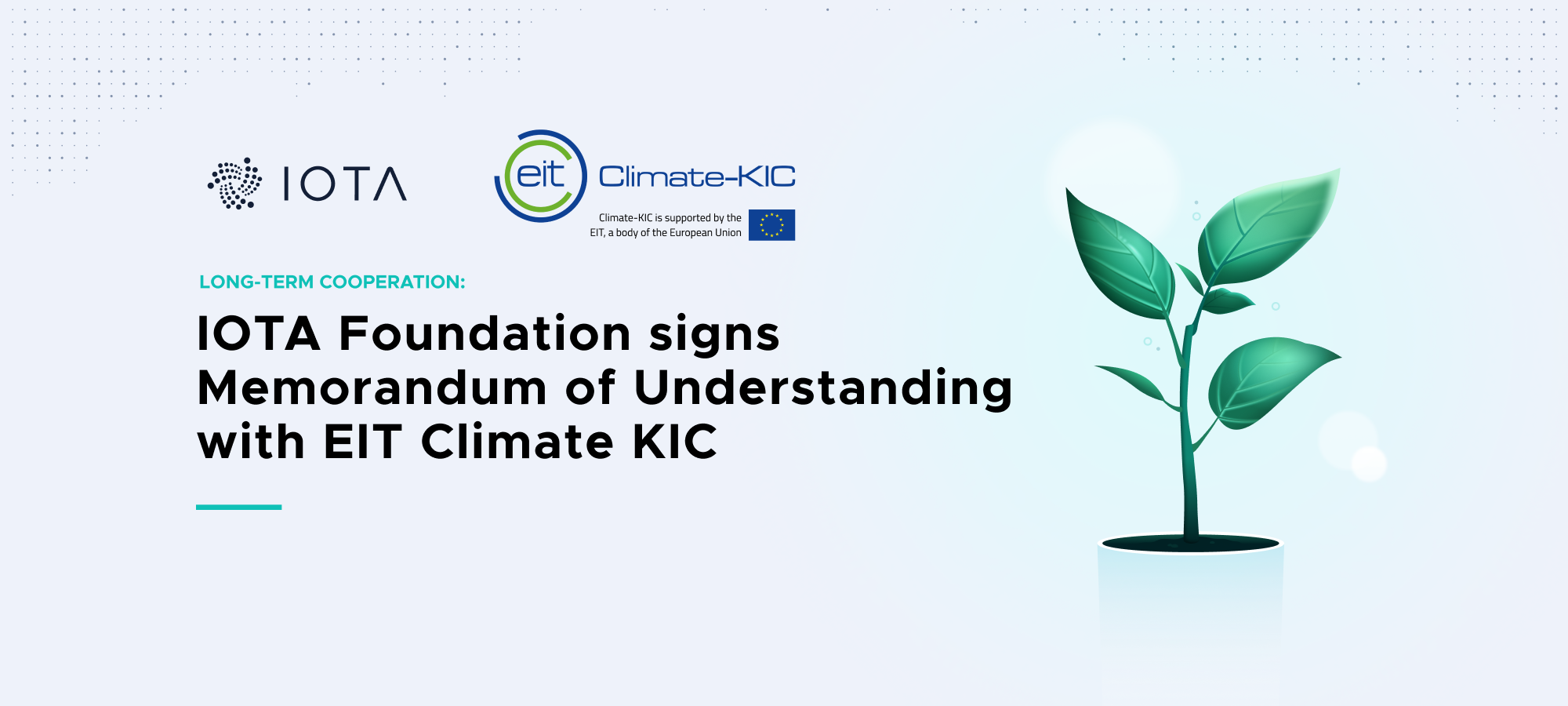 Long-Term Cooperation: IOTA Foundation signs Memorandum of Understanding with EIT Climate KIC