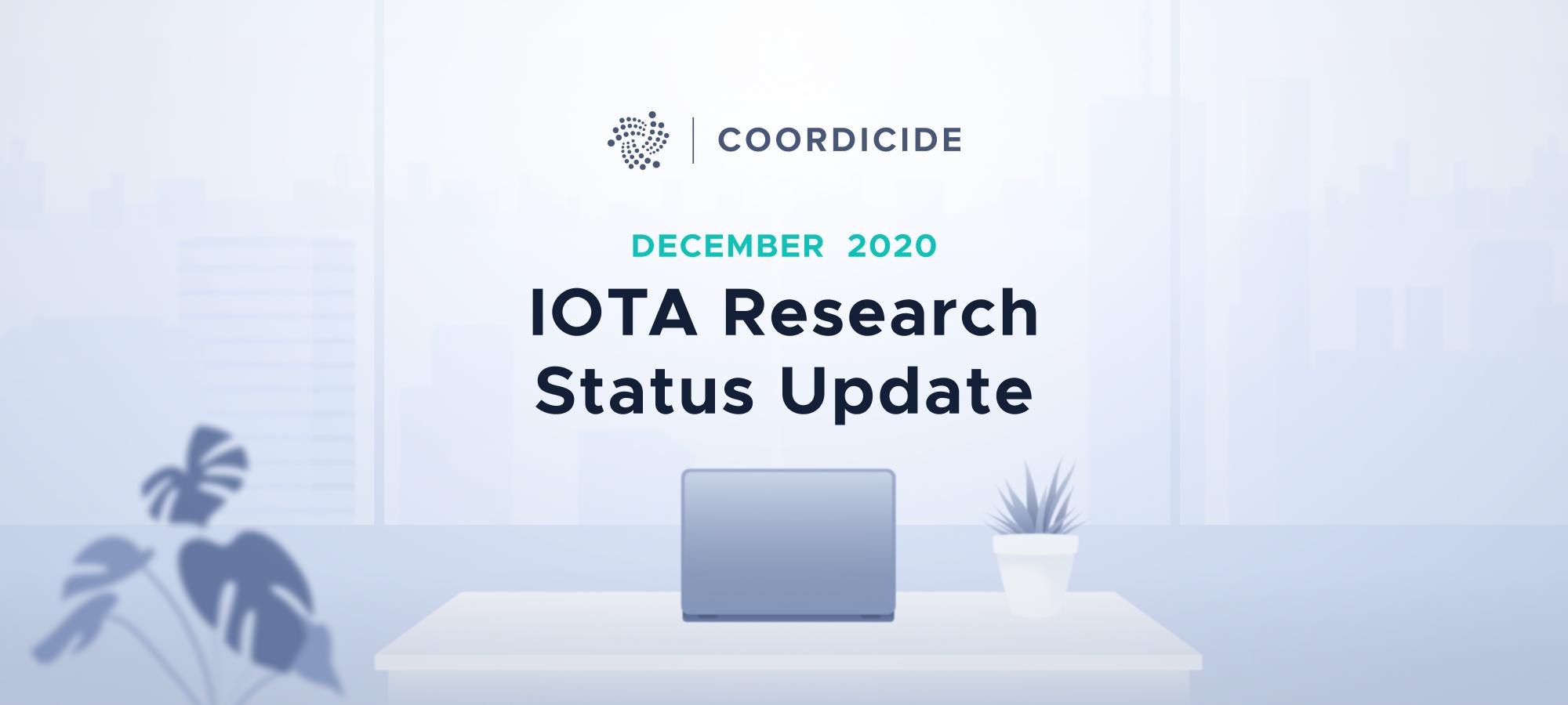 IOTA Research Status Update December 2020
