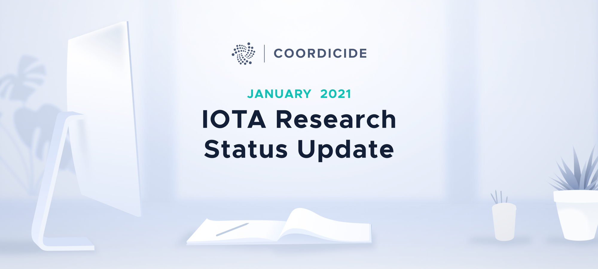 IOTA Research Status Update January 2021
