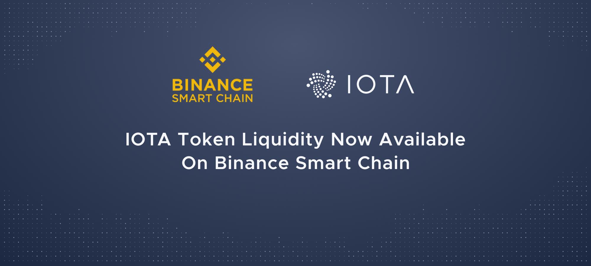 IOTA Token Liquidity Now Available On Binance Smart Chain