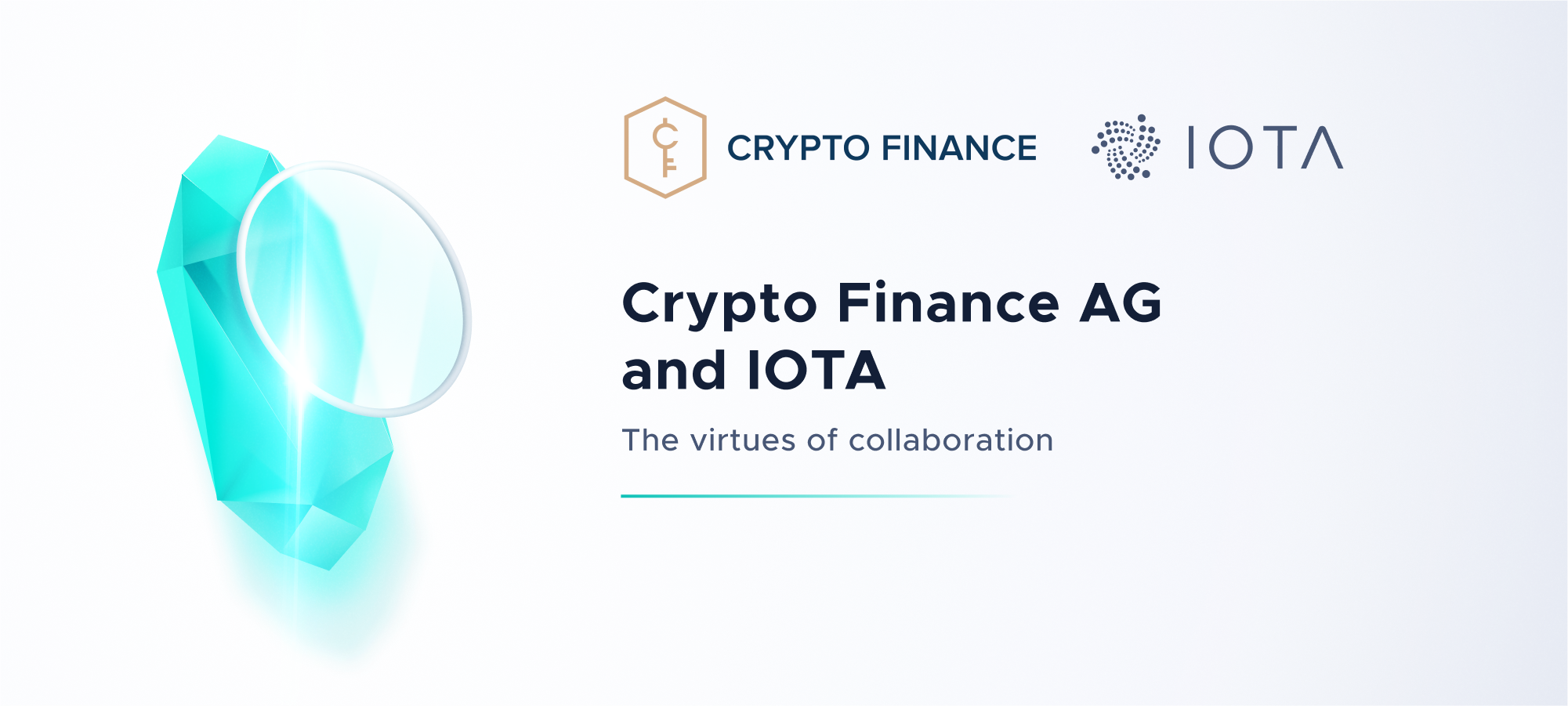 Crypto Finance AG and IOTA - The virtues of collaboration