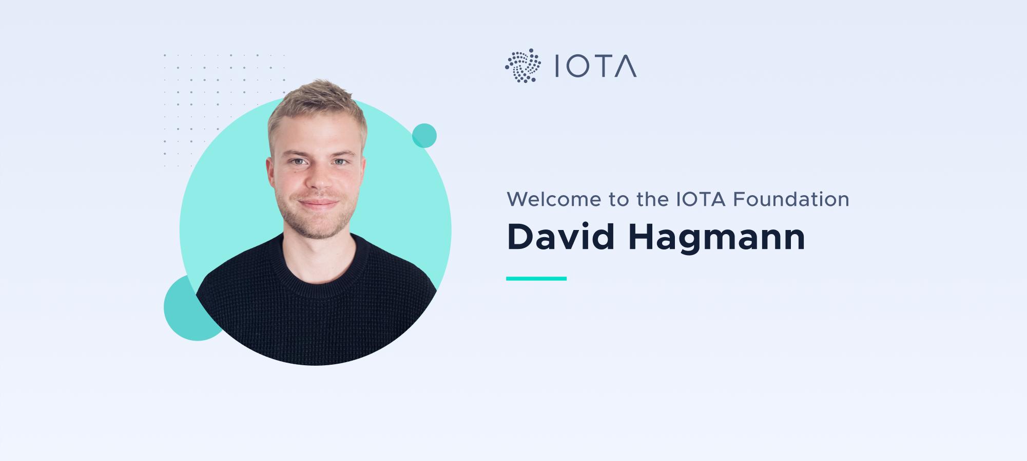Welcome David Hagmann to the IOTA Foundation