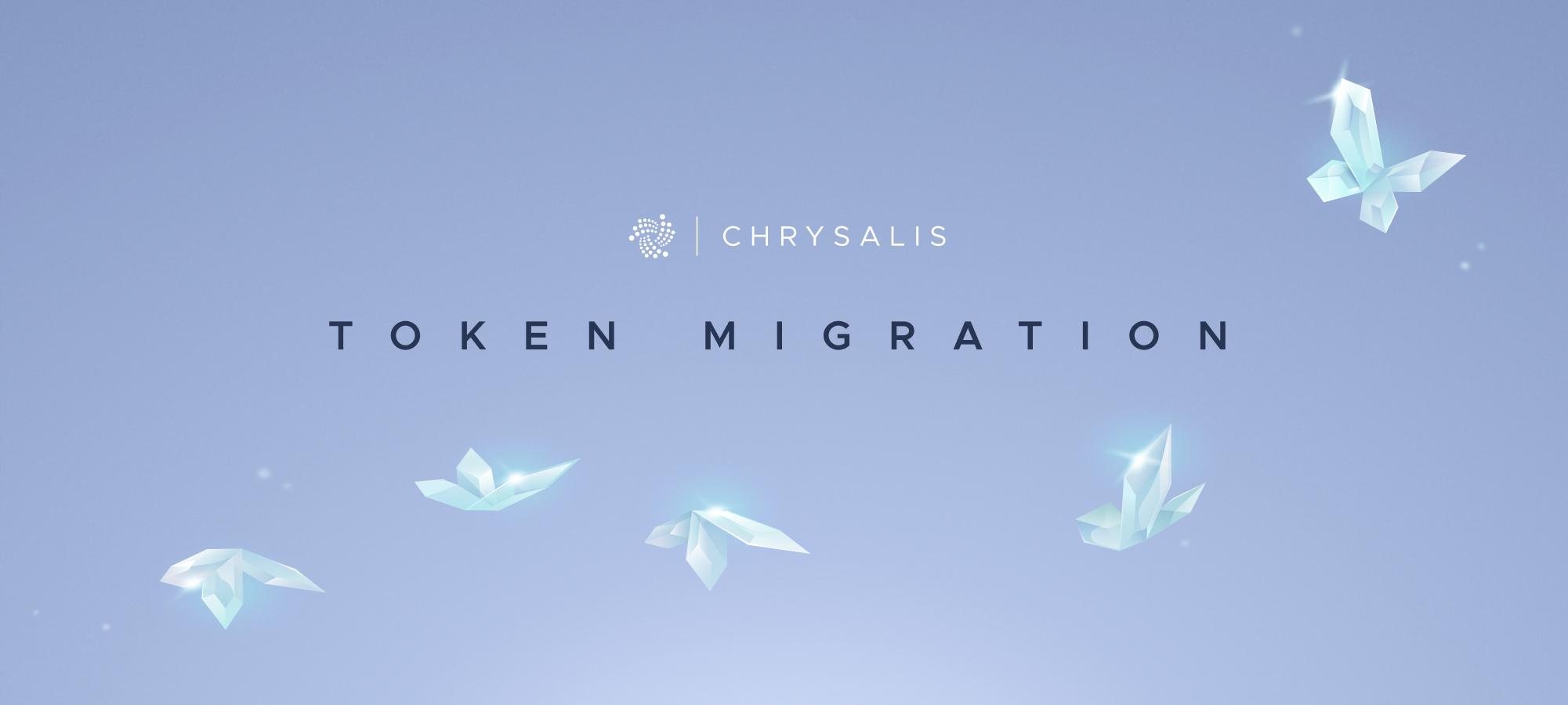 The Chrysalis Token Migration Starts Now!