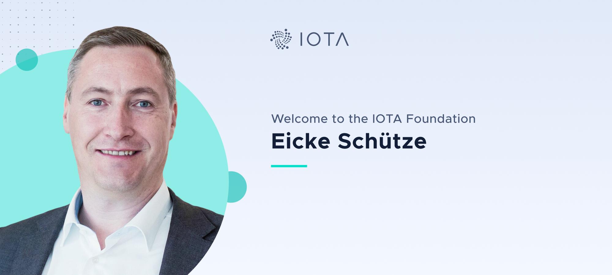 Welcome Eicke Schütze to the IOTA Foundation