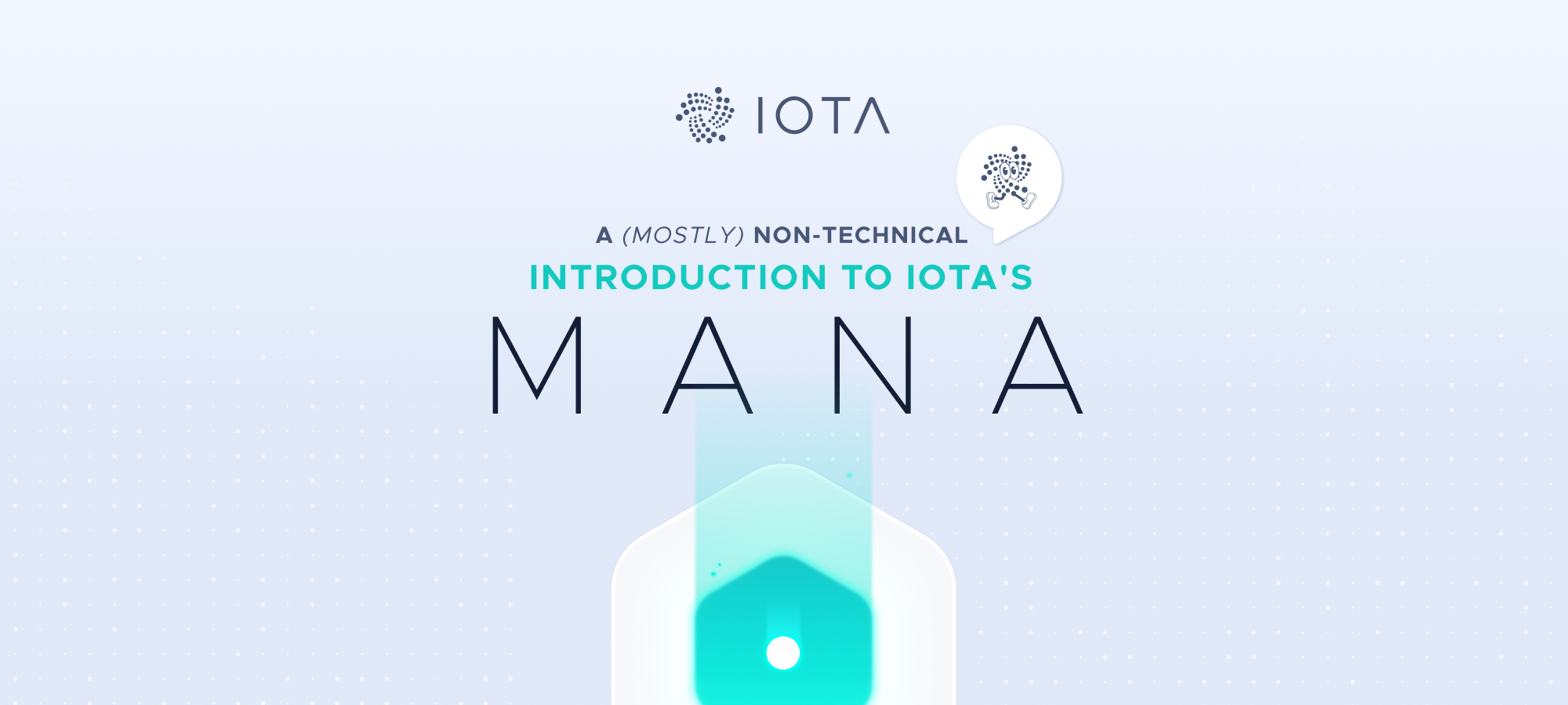 A (mostly) non-technical introduction to IOTA's mana