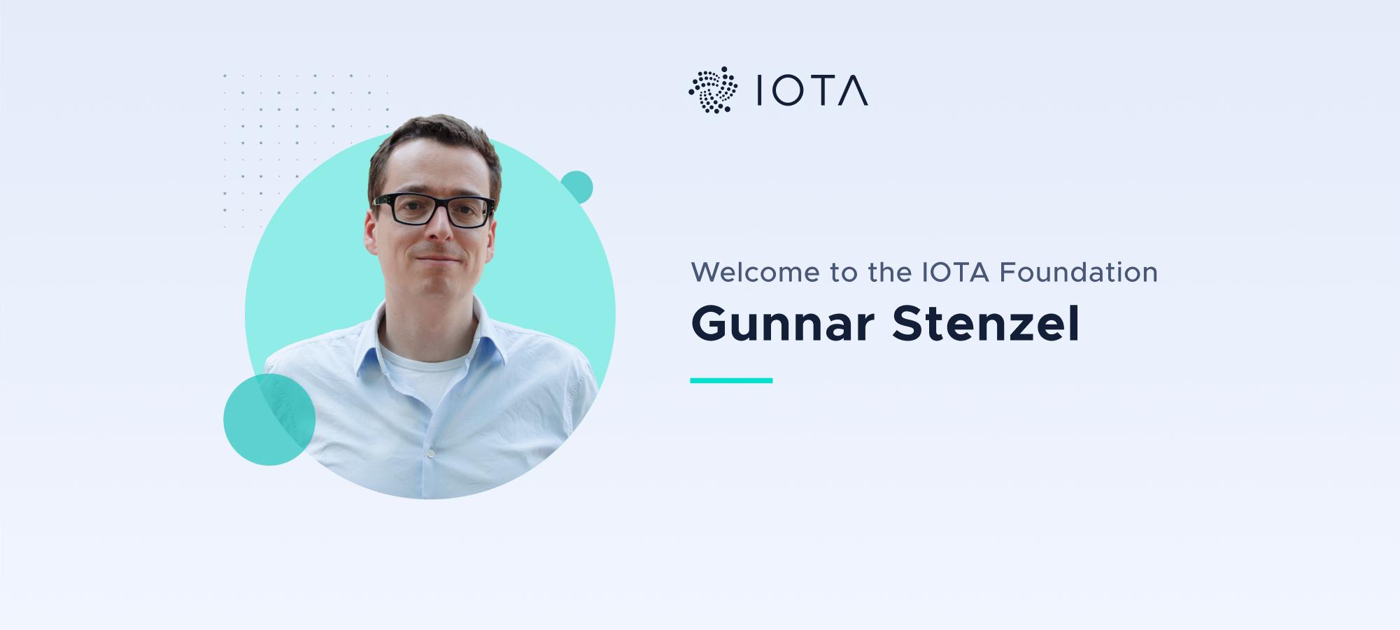 Welcome Gunnar Stenzel to the IOTA Foundation