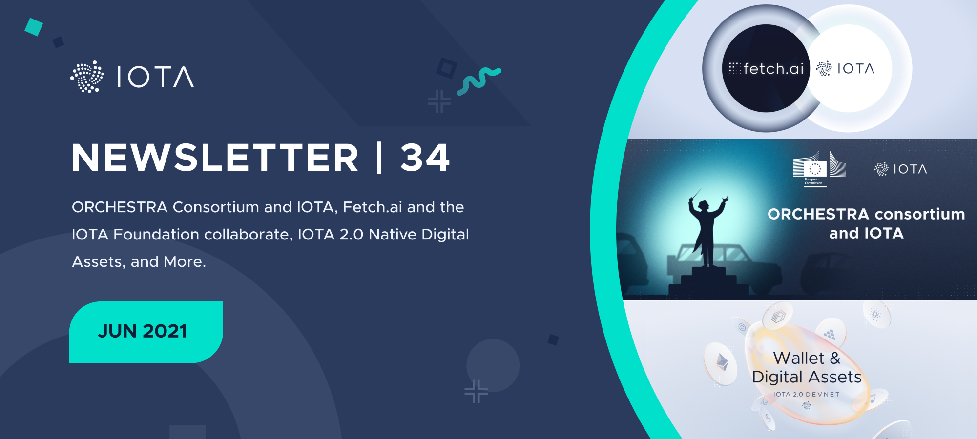 Newsletter # 34 - ORCHESTRA Consortium, Fetch.ai, IOTA 2.0 Native Digital Assets, and More