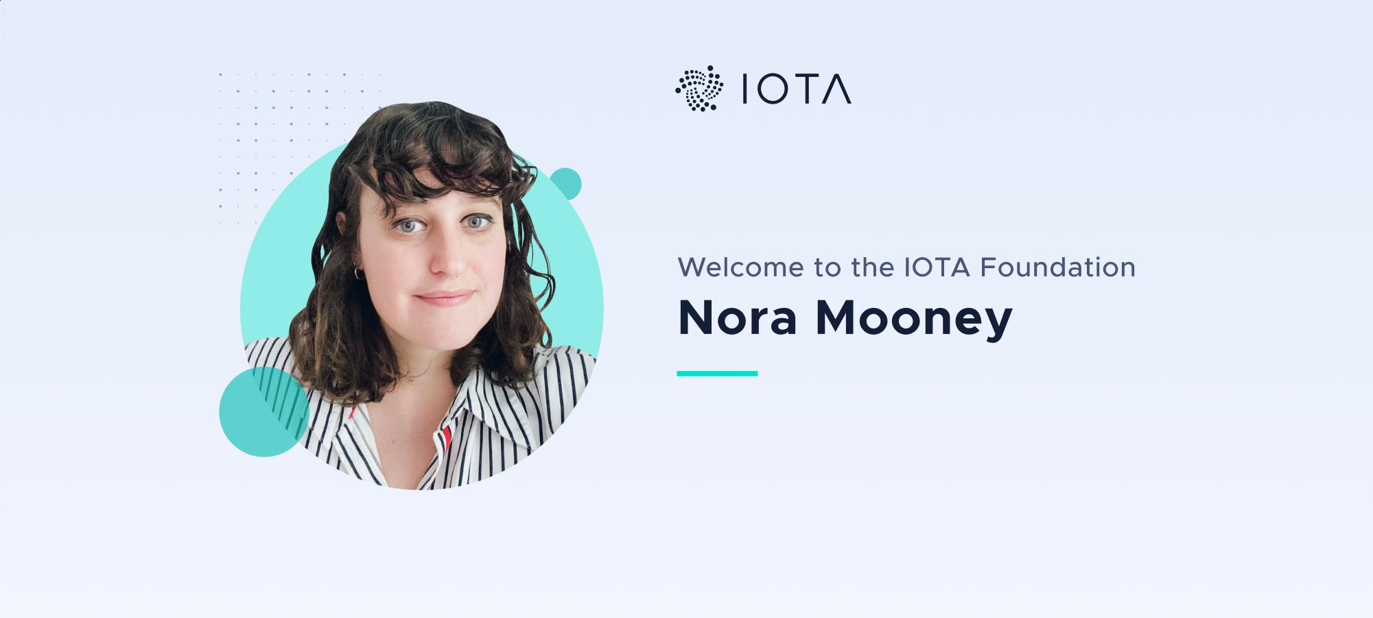 Welcome Nora Mooney to the IOTA Foundation