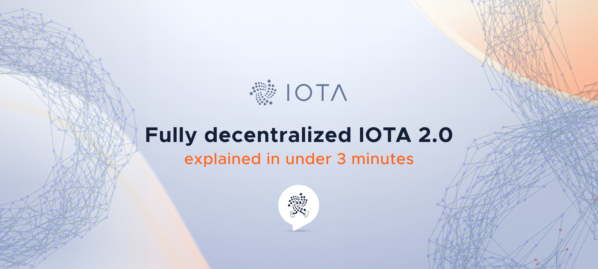 Fully decentralized IOTA 2.0 explained in under 3 minutes